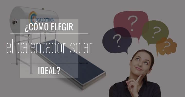 Como elegir el calentador solar ideal Articulo